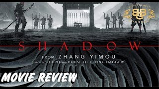 Shadow 影  (2018 Film) - Movie Review |  (2019) Official US Release