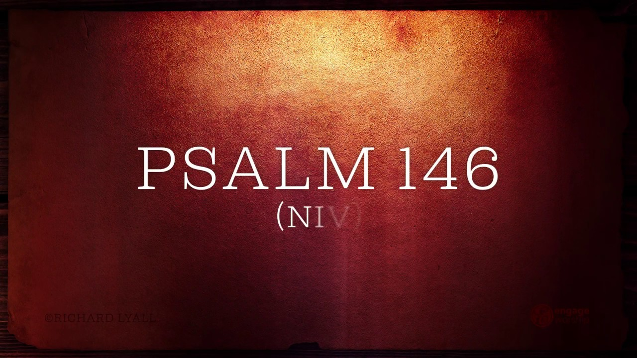 Psalm 146 Visual Bible Reading video