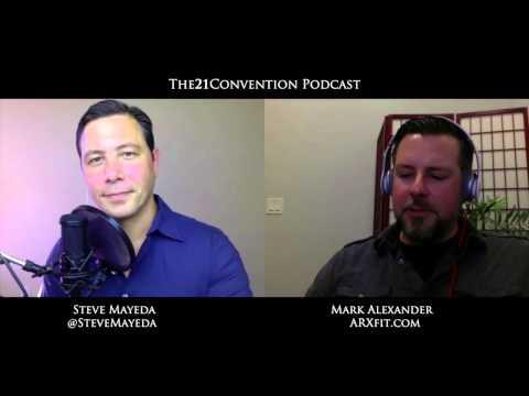 Entrepreneurship, Fitness, & Arthur Jones | Mark Alexander | T21C Podcast