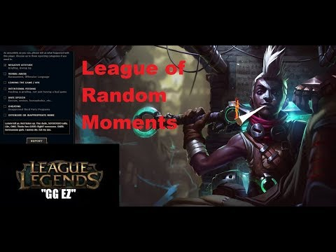 Random Moments in League of Legends