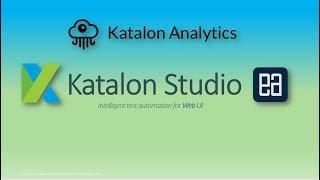 Katalon Test Reporting and Katalon Analytics (Beta)
