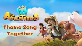 Boonie Bears: The Adventure | Theme Song  | Together  🐾🐱