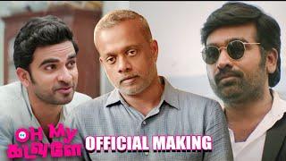 Oh My Kadavule Official Making   Ashok Selva   Vijay Sethupathi   GVM