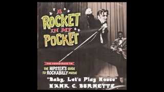 "Hank C. Burnette - ""Baby, Let"