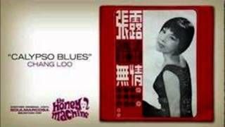Chang Loo - Calypso Blues