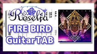 【TAB】FIRE BIRD - Roselia【Bang Dream!】