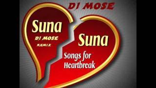 Suna Suna Remix By   Dj Mose