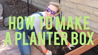 How To Build A Planter Box (part 1)