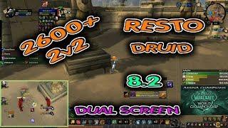 RESTO Druid ARENA 2v2 2600+ / BfA Season 3 / Part 2