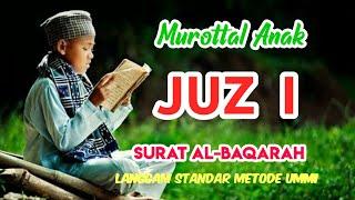 Download Murottal merdu anak Surat Al-Baqarah metode Ummi |Juz 1