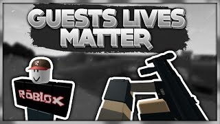 GUESTS LIVES MATTER | ROBLOX Phantom Forces [BETA]