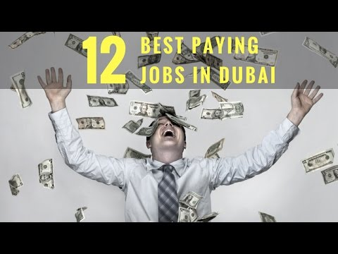 Top 12 Best Paying Jobs in Dubai - High Salary Jobs in Dubai