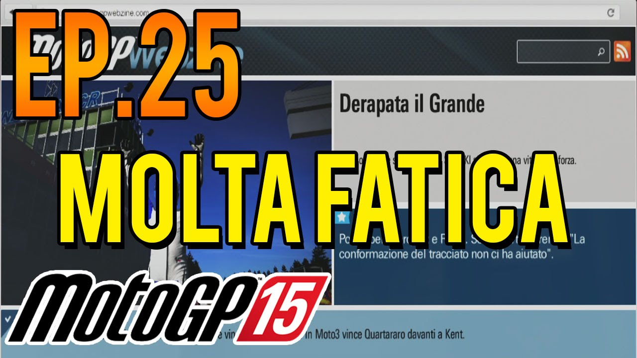 Motogp 15 Carriera | PS4 Gameplay ITA #25 | Molta fatica - YouTube
