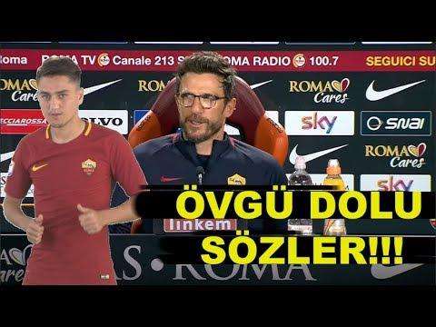 Roma Teknik Direktörün'den Cengiz Ünder'e Övgü Dolü Sözler(Türkçe Altyazı) 25.02.2018--Francesco--