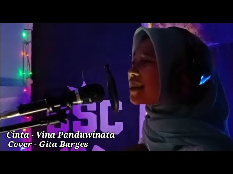Cinta || Cover GITA BARGES (Official Music Video)