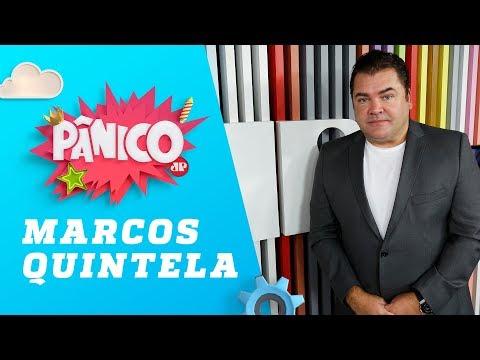 Marcos Quintela - Pânico - 31/08/18