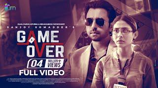 Game Over Drama   Apurba   Mehazabien   Sanjoy Somadder   Bangla New Telefilm 2019