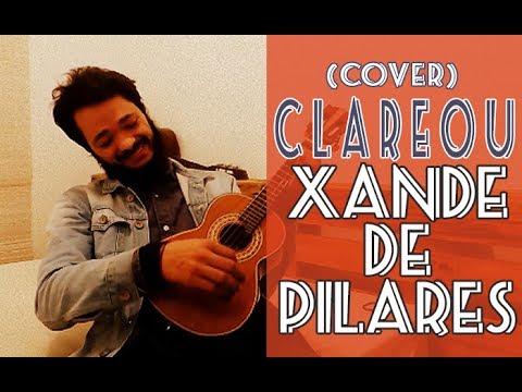 🔴 Xande de Pilares | Clareou - CIFRA (Luciano Ribeiro) #22