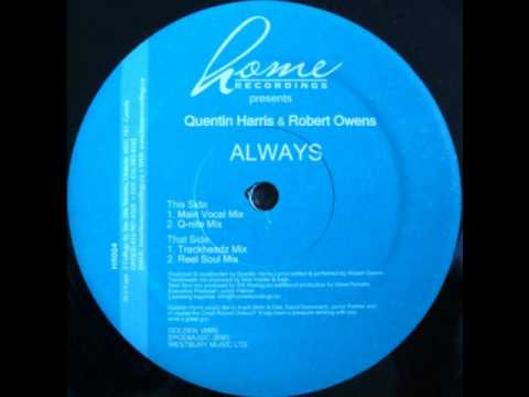 Quentin Harris & Robert Owens - Always (Main Vocal Mix)