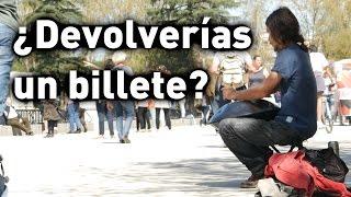 Experimento social ¿DEVOLVERÍAS EL BILLETE?