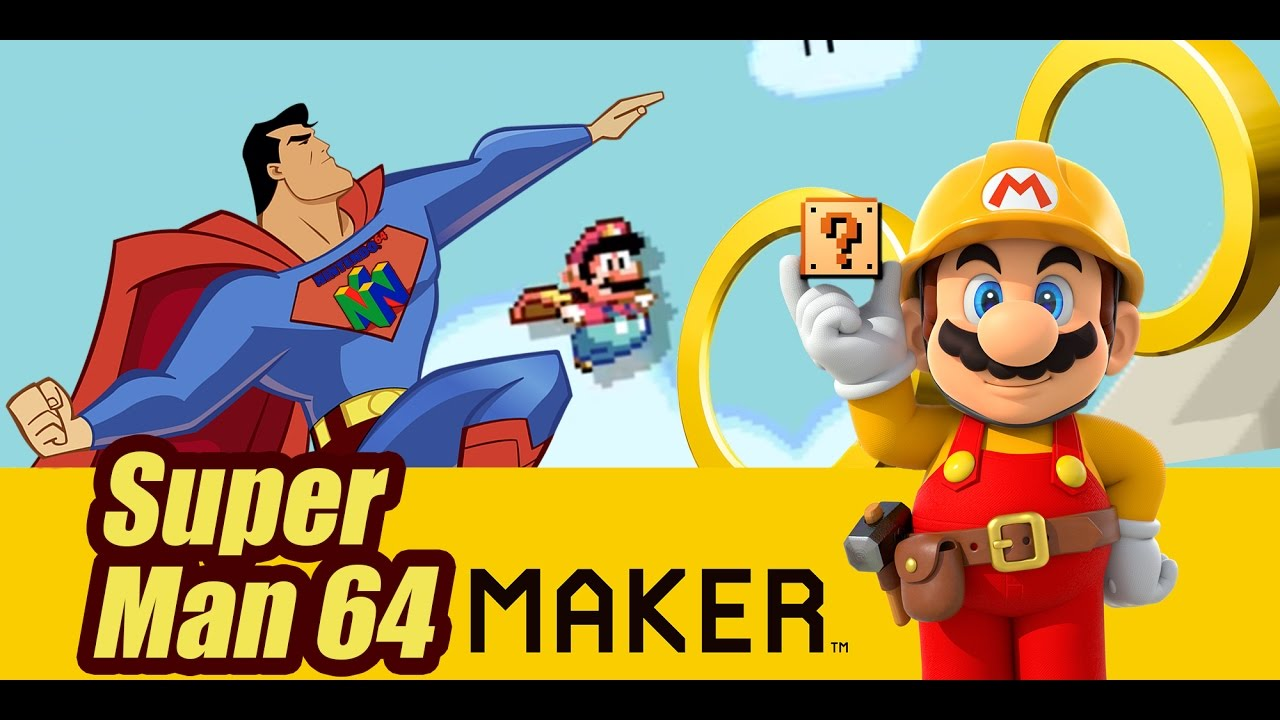 My Mario Maker Levels - Superman 64