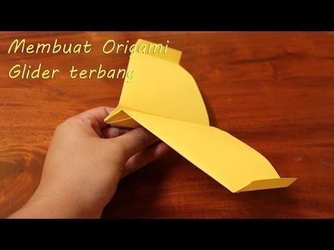 Membuat Origami Pesawat Glider terbang easy origami glider
