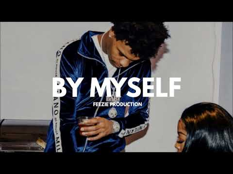 [FREE] Lil Baby Type Beat 2018 - By Myself (Prod.FeezieProduction)