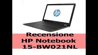HP Notebook 15 BW021NL recensione e scheda tecnica