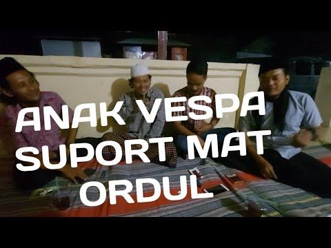 Download MAT ORDUL DAPAT SUPORT DARI ANAK VESPA