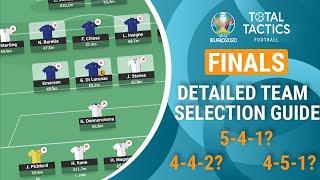 EURO 2020 Final In-Depth Team Selection Guide! (Fantasy)