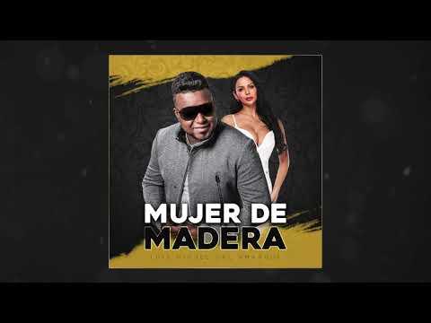 Download Mujer de Madera -  Luis Miguel del Amargue - Audio Oficial 2020