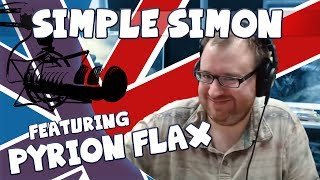 Simple Simon Ep. 4 Ft. Pyrion Flax