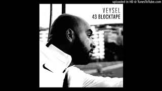 Veysel WLSS [43 Blocktape EP]