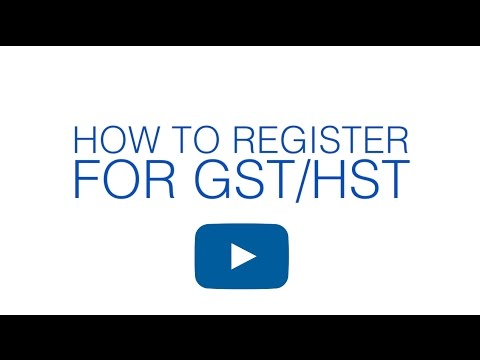 How To Register For The GST Or HST In Canada
