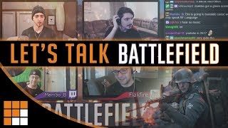 For this episode of the Let's Talk Battlefield Podcast, we discuss ...