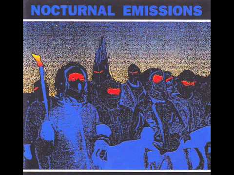 NOCTURNAL EMISSION.''never give up'' experimental  industrial  electronic.