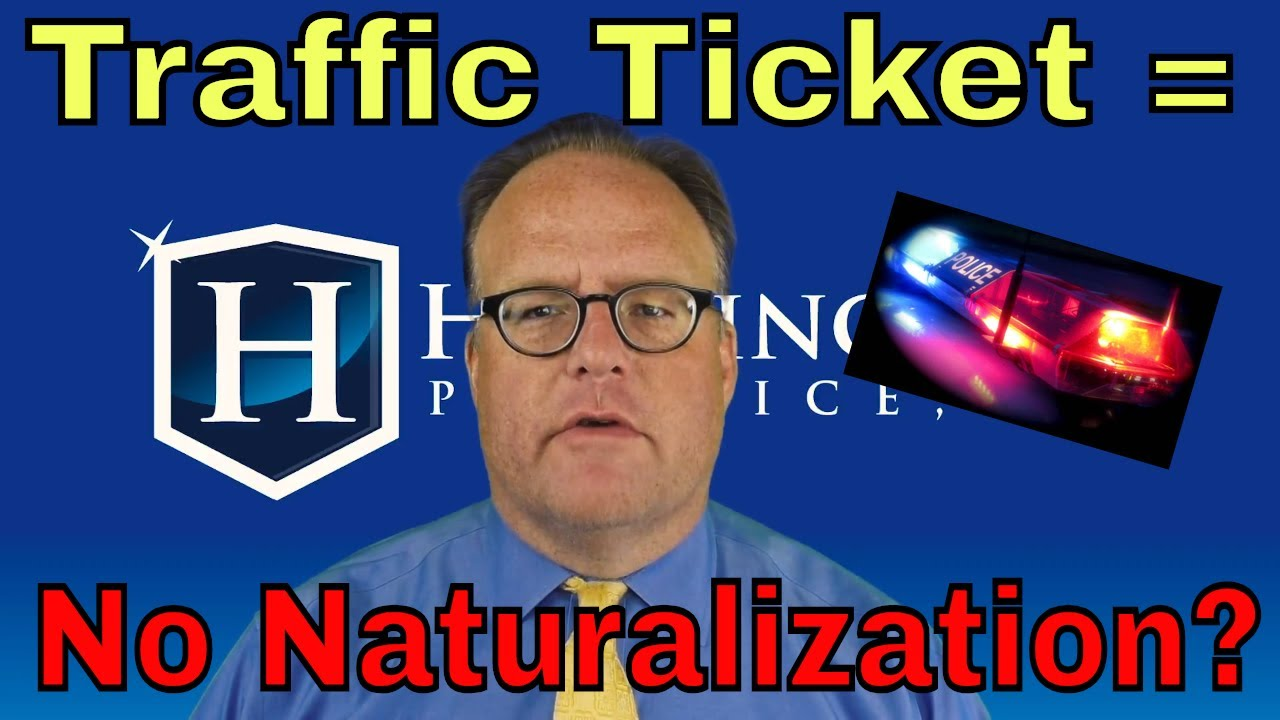 Traffic Ticket Before Naturalization Ceremony?