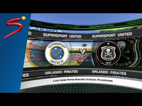 2016 Nedbank Cup Final: SuperSport United vs Orlando Pirates
