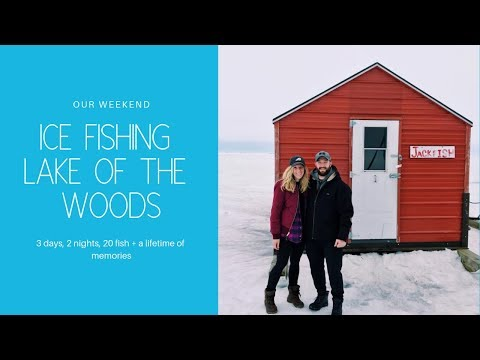 OUR WEEKEND ICE FISHING ON LAKE OF THE WOODS (Arnesen's Rocky Point | Roosevelt, MN)