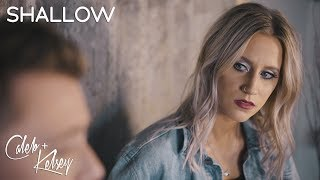 Shallow From A Star Is Born Caleb and Kelsey
