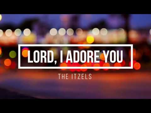 Lord, I Adore You - The Itzels (Official Lyric Video) #1