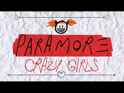 Paramore – (One Of Those) Crazy Girls (Lyric Video)