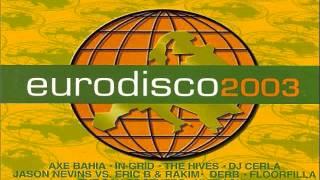 2.- AXE BAHIA - Yo Quiero Bailar (EURODISCO 2003) CD-2