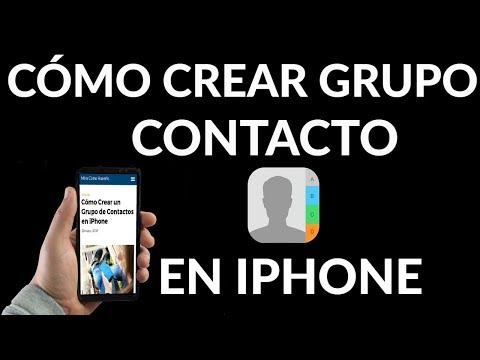 ¿Cómo Crear un Grupo de Contactos en iPhone?