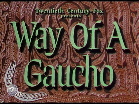 Download Way Of A Gaucho 1952 title sequence