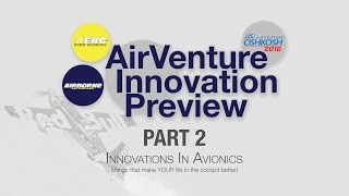 The 2016 AirVenture Innovation Preview--Part Two!