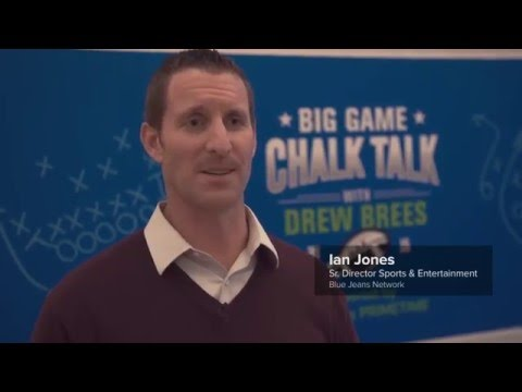 Behind the Scenes: Big Game Chalk Talk with Drew Brees - BlueJeans Network