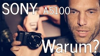 sony a5100 als video vlogging kamera ungeeignet