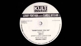 (1996) Carole Sylvan - Everything You Do [Lenny Fontana Sassy Garage Dub Mix]