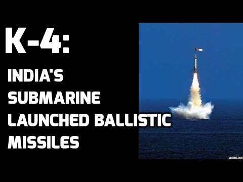 K-4 INDIA'S SUBMARINE-LAUNCHED BALLISTIC  MISSILES